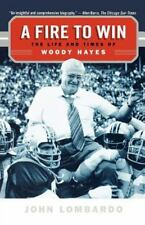 A Fire to Win: The Life and Times of Woody Hayes (Paperback or Softback)