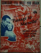 PASSAGE POUR MARSEILLE/ 1944/  PARTITION ORIGINALE/ BOGART/ MORGAN/ CURTIZ