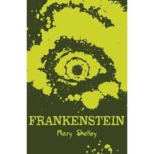 Frankenstein (Scholastic Classics), Shelley, Mary, Excellent Book