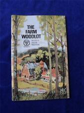 THE FARM WOODLOT INFORMATION BOOK MINISTRY OF NATURAL RESOURCES ONTARIO CANADA