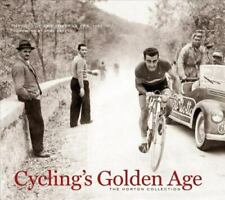 Cycling's Golden Age: Heroes of the Postwar Era, 1946-