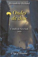 ONDES DE CHOC - E-Mails de New York 2001 Bernadette RICHARD