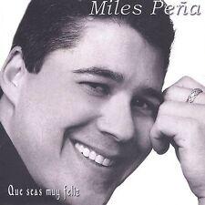 Pena, Miles : Que Seas Muy Feliz CD