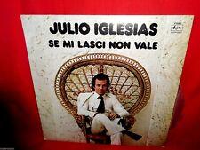 JULIO IGLESIAS Se mi lasci non vale LP ITALY 1976 MINT-