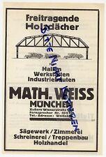 MÜNCHEN, Werbung / Anzeige 1925, Math. Weiss Freitragende Holzdächer Werkstätten