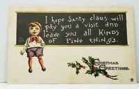 Christmas Boy Writing Chalkboard Hope Santy Claus Pays Visit 1913 Postcard B25
