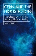 CERN and the Higgs Boson by James Gillies (author)