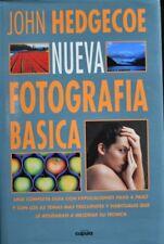 """""""NUEVA FOTOGRAFÍA BÁSICA"""", DE JOHN HEDGECOE, 207 PÁGINAS, TAPA DURA"""