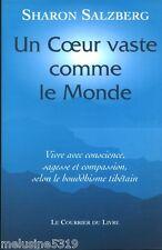 """Livre Bouddhisme """" Un Coeur Vaste comme le Monde - Salzberg """"  ( No 1203 ) Book"""