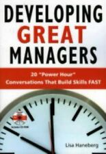 Developing Great Managers: 20 Power Hour Conversations that Build Skill FAST