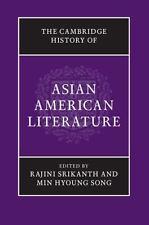 Cambridge History of Asian American Literature: By Song, Min Srikanth, Rajini
