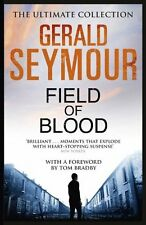 GERALD SEYMOUR __ FIELD OF BLOOD __ BRAND NEW __ UK FREEPOST