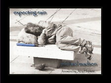 EXPECTING RAIN/MICHAEL MADSEN Ltd. Ed. Hardcover Poetry Book/2013/NEW