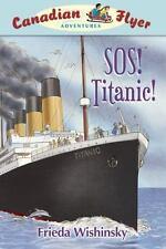 Canadian Flyer Adventures #14: SOS! Titanic!-ExLibrary