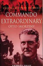 Commando Extraordinary: Otto Skorzeny (Cassell Militar..., Foley, John Paperback
