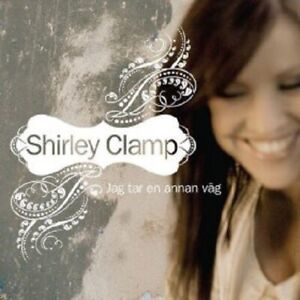 "Shirley Clamp - ""Jag Tar En Annan Vag"" - 2007 - CD Single"