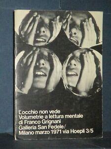 Franco Grignani - L'occhio non vede. Volumetrie a lettura mentale - Milano - ...