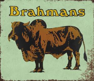 BRAHMANS ADVERTISING METAL SIGN