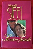 SCONTRO FATALE DANIELLE STEEL CDE 1996 (Come Nuovo)
