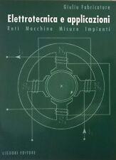 Giulio Fabricatore, Elettrotecnica e applicazioni, Liguori, Napoli 1994