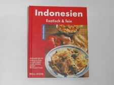 Diverse Indonesien. Küchenklassiker: Exotisch & fein