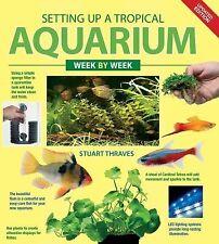 Setting up a Tropical Aquarium Week by Week-ExLibrary