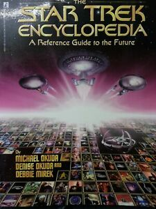THE STAR TREK ENCYCLOPEDIA - A Reference Guide to the Future, Very Good Books