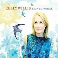 Kelly Willis - Back Being Blue (NEW CD)