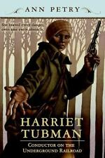 Harriet Tubman: Conductor on the Underground Railroad, Petry, Ann, Good Book