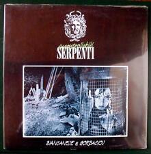 Incontrollabili Serpenti BIANCANEVE E GORBACIOV VINILE SIGILLATO raro new wave