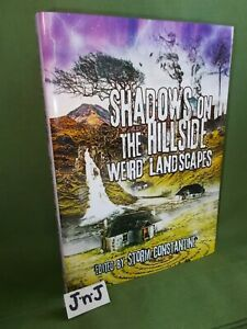 SHADOWS ON THE HILLSIDE: WEIRD LANDSCAPES SIGNED NMBRD LTD ED HB NEW & UNREAD