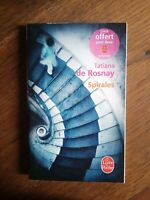 Tatiana de Rosnay : Spirale / Le livre de poche, 2010