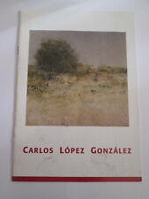 CARLOS LOPEZ GONZALEZ - FOLLETO EXPOSICION PAMPLONA 2000/2001 - 4 HOJAS - ESCRIT
