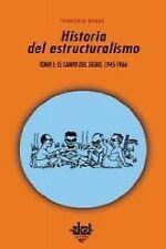 Historia del estructuralismo. NUEVO. Nacional URGENTE/Internac. económico. FILOS