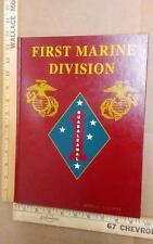 First Marine Division Guadalcanal WWII Korean Vietnam Gulf War History 1997