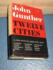 TWELVE CITIES by John Gunther HC/DJ BCE 1969 *FREE SHIPPING*