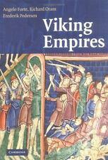 Viking Empires by Richard Oram, Angelo Forte and Frederik Pedersen (2005, HC)
