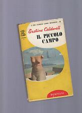 erskine caldwell - il piccolo campo -  1958