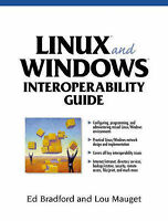 USED (GD) Linux and Windows: A Guide to Interoperability by Ed Bradford