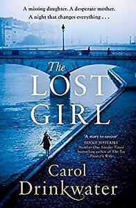 The Lost Girl Hardcover Carol Drinkwater
