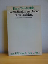 ++ La méditation en Orient et en Occident * Hans Waldenfels
