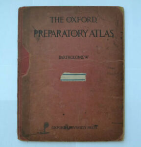 The Oxford Preparatory Atlas by John Bartholomew (Hardback, 1932)