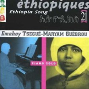 Tsegue-Maryam Guebrou-Ethiopiques Vol. 21 - Piano Solo [french Import] CD NEW