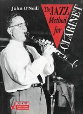 JOHN O'NEILL THE JAZZ METHOD FOR CLARINET FIRST EDITION PAPERBACK 1993