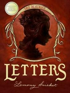 Lemony Snicket The Beatrice Letters