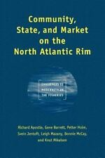 COMMUNITY, STATE, AND MARKET ON THE NORTH ATLANTIC RIM - NEW PAPERBACK BOOK