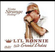 Li'l Ronnie & the Gr - Gotta Strange Feeling [New CD]