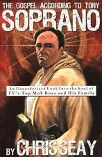 The Gospel According to Tony Soprano: An Unauthorized Look Into the Soul of TV's
