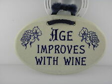 Mountaine Meadows Pottery Plaque/Age & Wine /Brand New