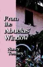 From the Abuelas' Window by Nancy Toomey Paperback Book (English)